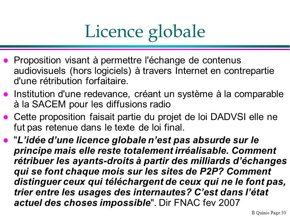B Quinio Page:30 Licence globale l Proposition visant à permettre l'échange de contenus audiovisuels (hors logiciels) à travers Internet en contrepart