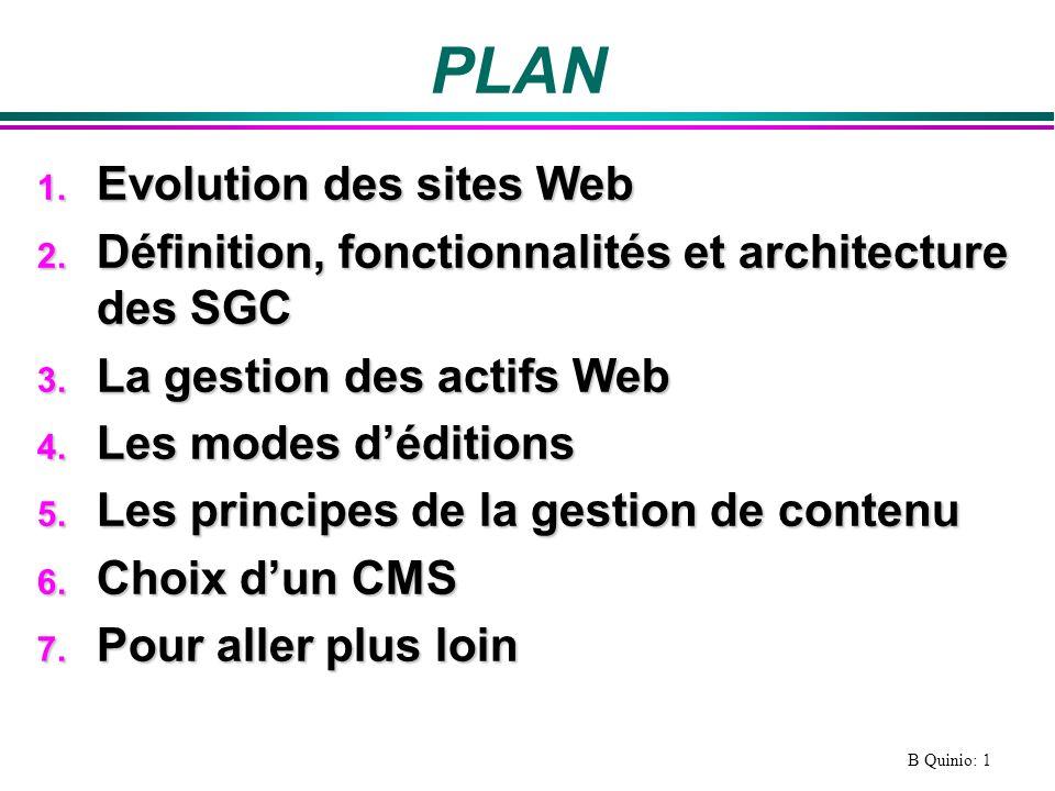 B Quinio: 1 PLAN 1.Evolution des sites Web 2.
