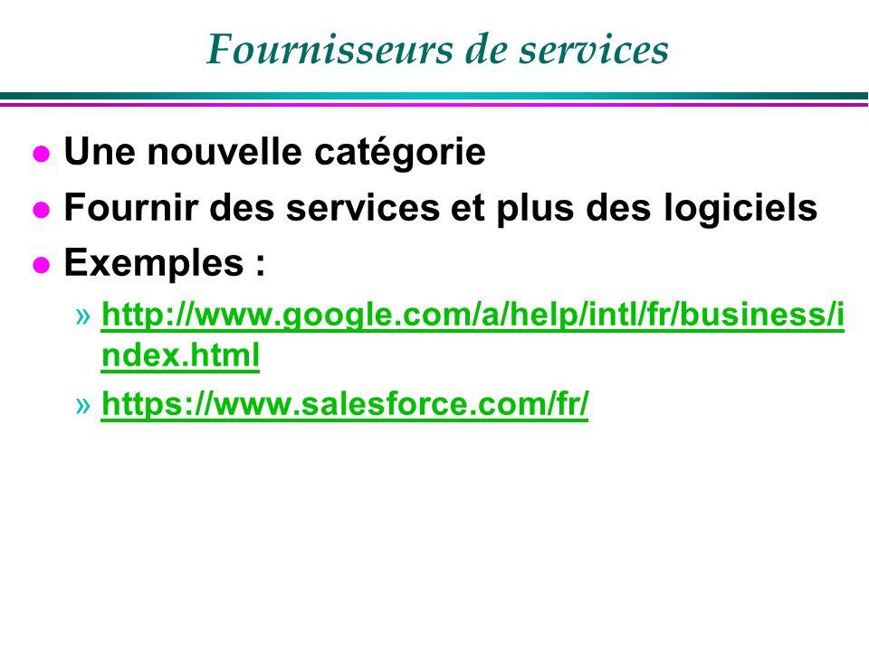 ASP : Application Service provider Variabiliser des coûts fixes Gestion des compétences