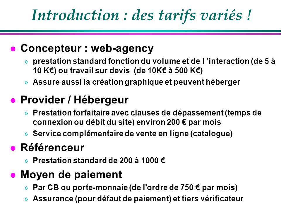 Les typologies de prestataires l Une typologie simple »Les infrastructures dInternet »Les Fournisseurs dapplications »Les intermédiaires »Les commerçants Source eurotechnopolis