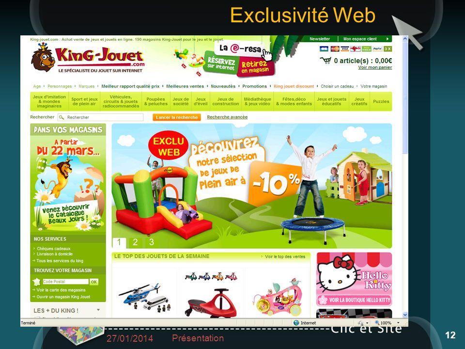 EXCLU WEB 27/01/2014 Présentation 12 Exclusivité Web