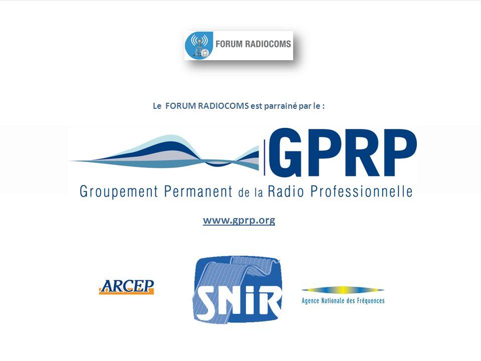 Le FORUM RADIOCOMS est parrainé par le : www.gprp.org