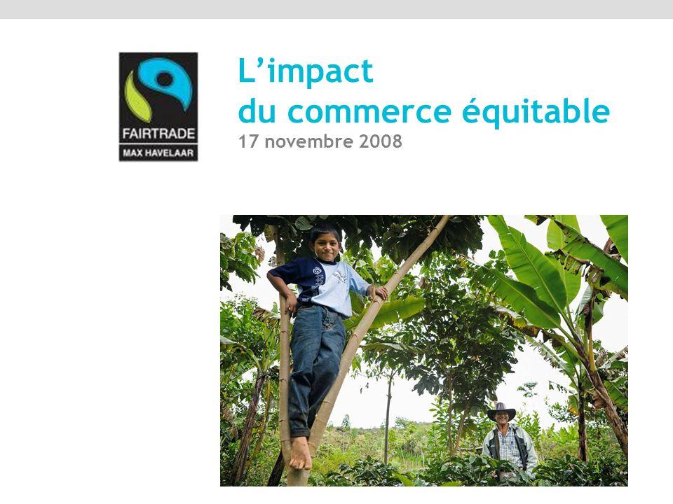Aspirations des producteurs des pays du Sud Engagements du commerce équitable labellisé Effets sur le terrain sur plusieurs années La mécanique du commerce équitable Générer un développement local durable