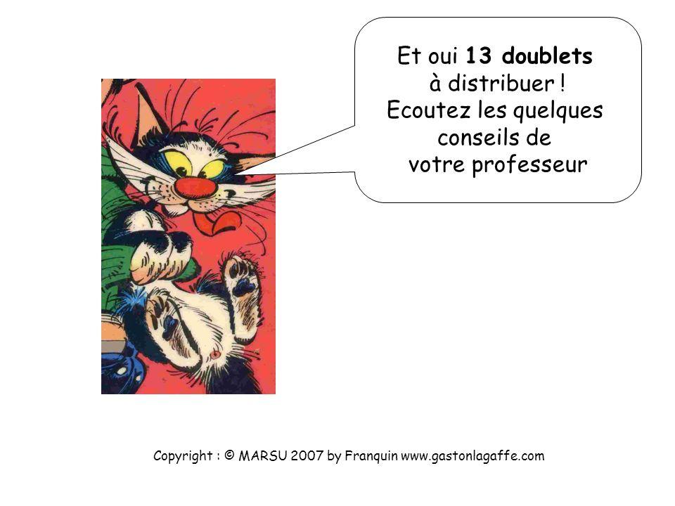 8 + 14 + 4 = 26 e- externes donc 13 doublets