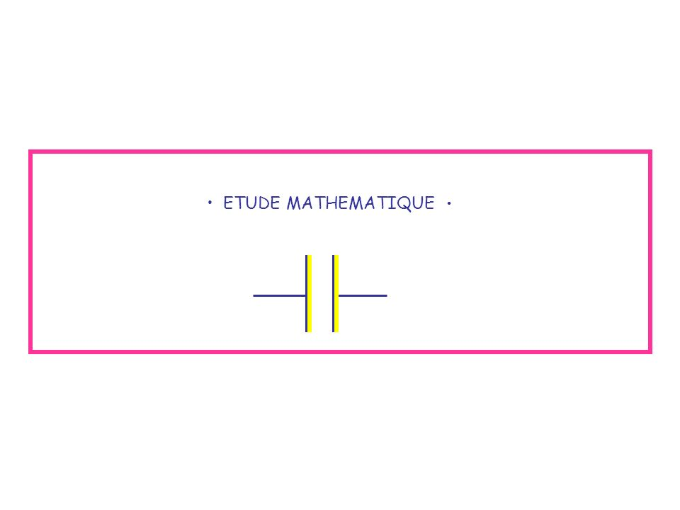 ETUDE MATHEMATIQUE