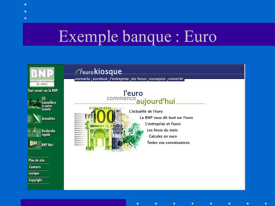 Exemple banque : Euro