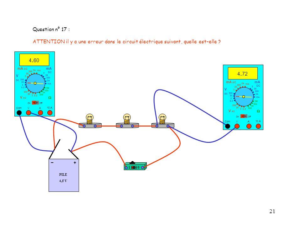 21 PILE 4,5 V + - 10 10 A 4. 72 Com mA DC A OffOn 10A 2A 200 20 V 2 V AC mA AC V DC 2M 20k 2k 200 0.2 2 200 20 2 0.2 2 20 200 10A 2A 200 20 10 A 4. 60