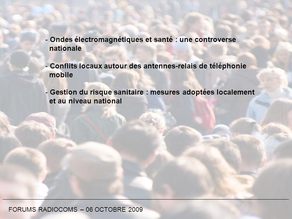 - Ondes électromagnétiques et santé : une controverse nationale - Conflits locaux autour des antennes-relais de téléphonie mobile - Gestion du risque