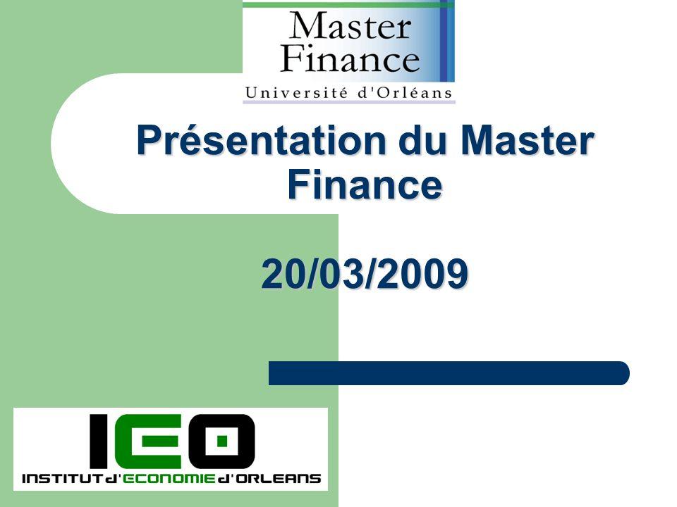 1 Présentation du Master Finance 20/03/2009