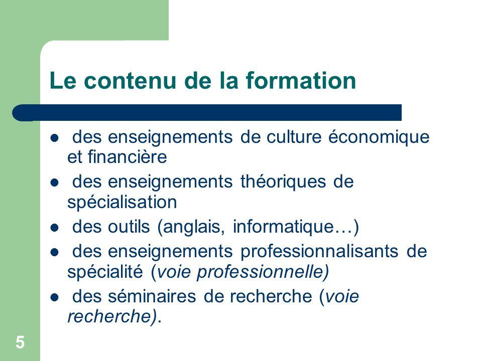 5 Le contenu de la formation des enseignements de culture économique et financière des enseignements théoriques de spécialisation des outils (anglais,