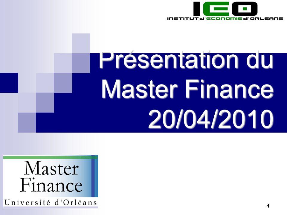 1 Présentation du Master Finance 20/04/2010