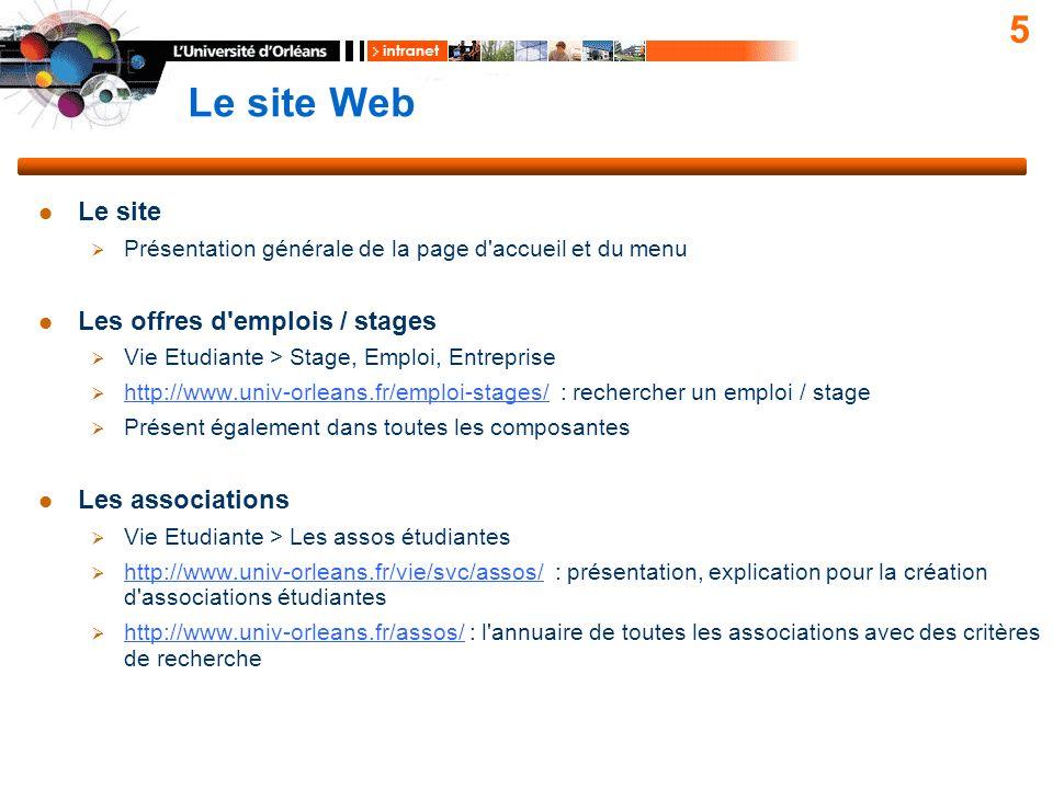 Le site Web 5 Le site Présentation générale de la page d'accueil et du menu Les offres d'emplois / stages Vie Etudiante > Stage, Emploi, Entreprise ht