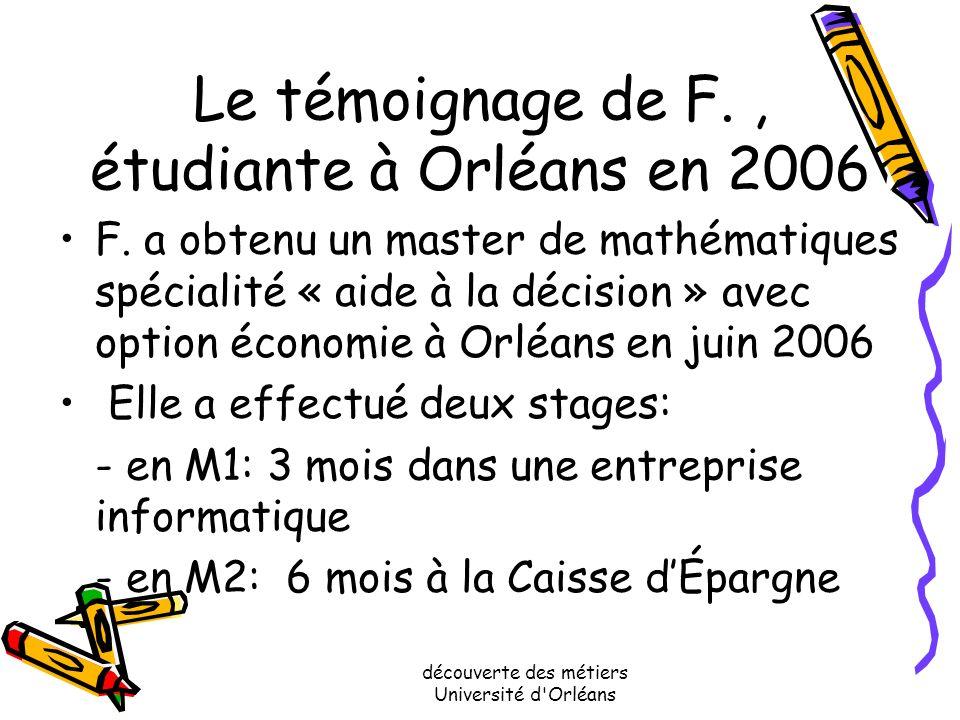 découverte des métiers Université d'Orléans Banque et assurances Les études conseillées pour ce secteur: master Probabilités et finances, ou master da