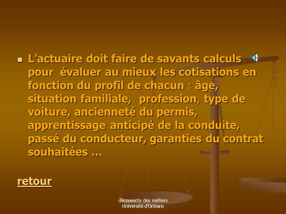 découverte des métiers Université d'Orléans Lactuaire doit répartir le montant total des réparations sur lensemble de ses clients mais ceux-ci ont des