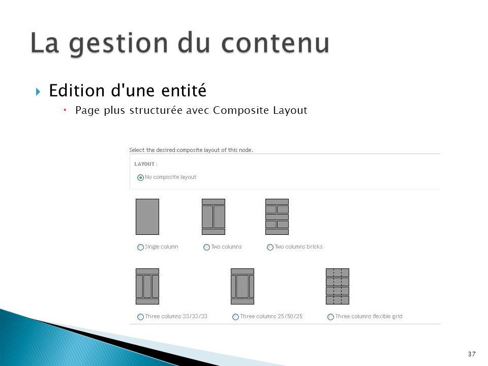 Edition d'une entité Page plus structurée avec Composite Layout 37
