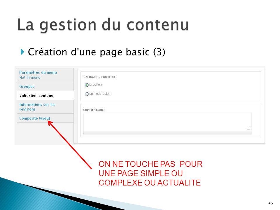 Création d'une page basic (3) ON NE TOUCHE PAS POUR UNE PAGE SIMPLE OU COMPLEXE OU ACTUALITE 46