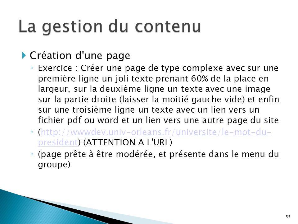 Création d'une page Exercice : Créer une page de type complexe avec sur une première ligne un joli texte prenant 60% de la place en largeur, sur la de