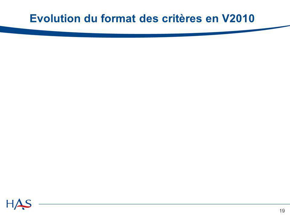 19 Evolution du format des critères en V2010