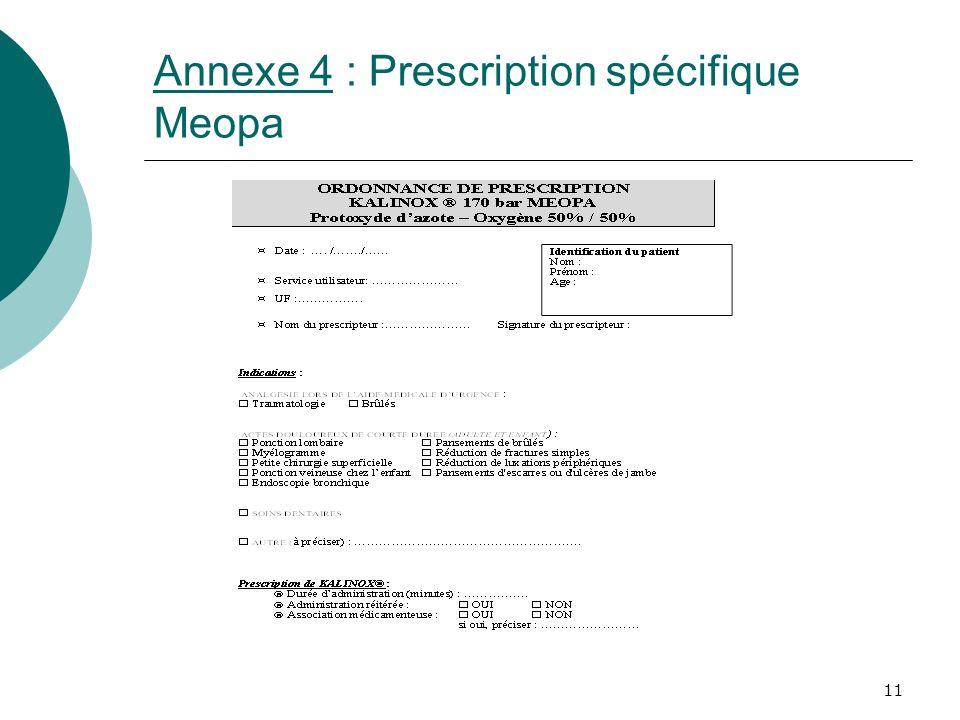 11 Annexe 4 : Prescription spécifique Meopa
