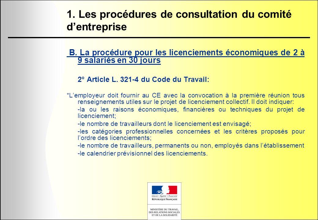 1. Les procédures de consultation du comité dentreprise B. La procédure pour les licenciements économiques de 2 à 9 salariés en 30 jours 2° Article L.