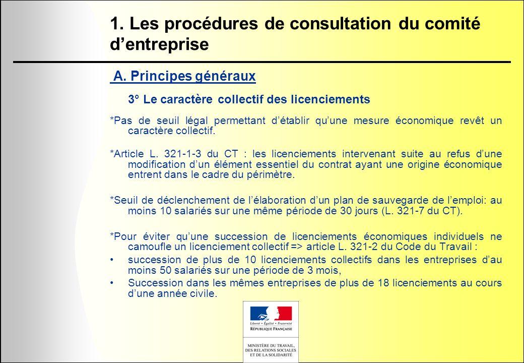 A. Principes généraux 3° Le caractère collectif des licenciements *Pas de seuil légal permettant détablir quune mesure économique revêt un caractère c