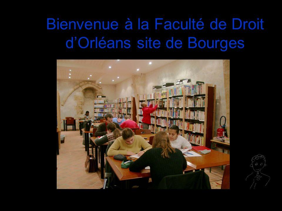 Bienvenue à la Faculté de Droit dOrléans site de Bourges