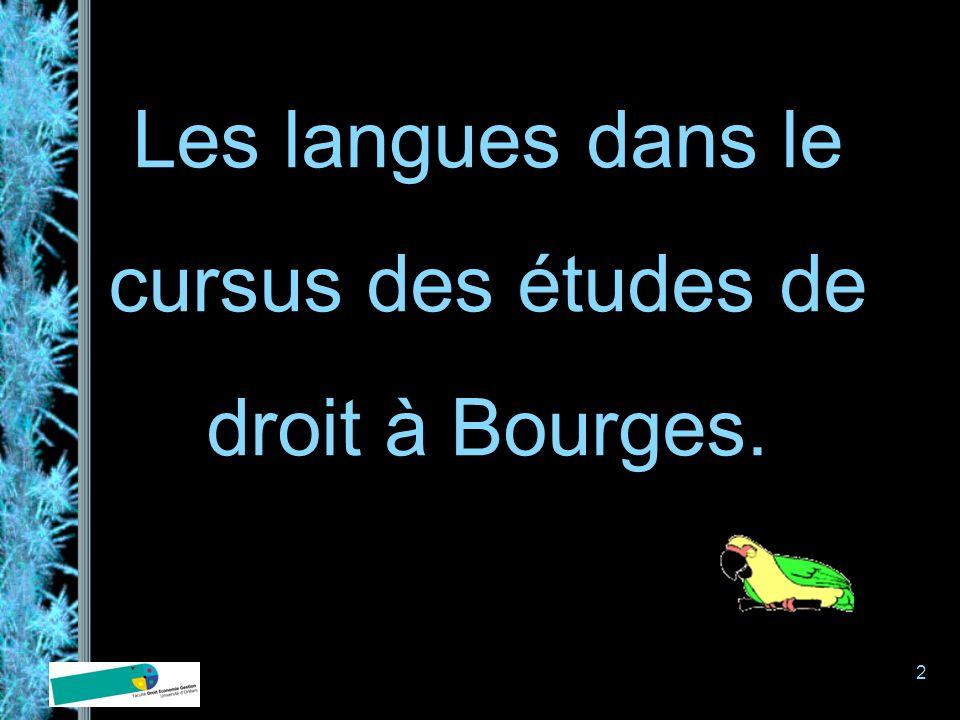 2 Les langues dans le cursus des études de droit à Bourges.