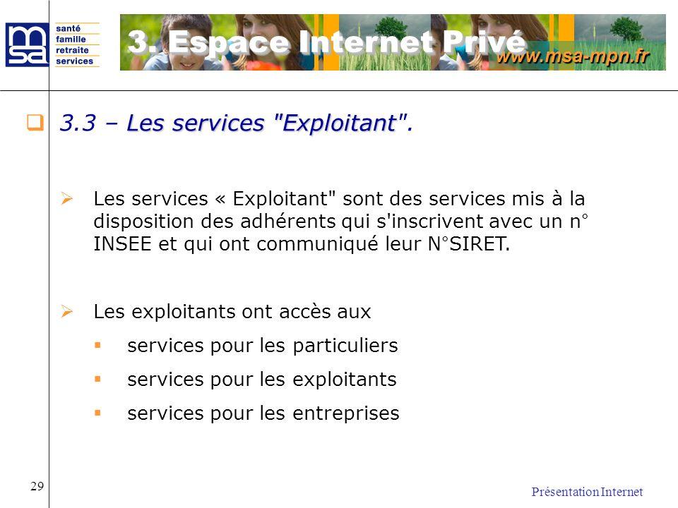 www.msa-mpn.fr Présentation Internet 29 Les services