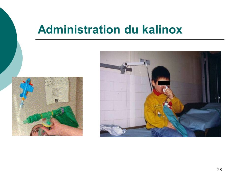 28 Administration du kalinox
