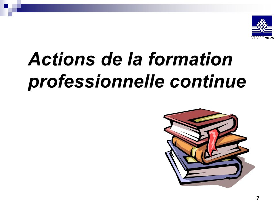 7 Actions de la formation professionnelle continue
