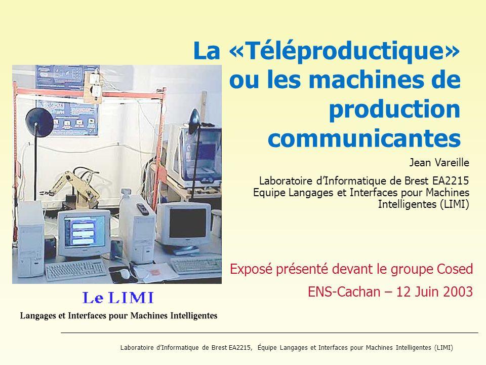 Laboratoire dInformatique de Brest EA2215, Équipe Langages et Interfaces pour Machines Intelligentes (LIMI) Exposé présenté devant le groupe Cosed ENS