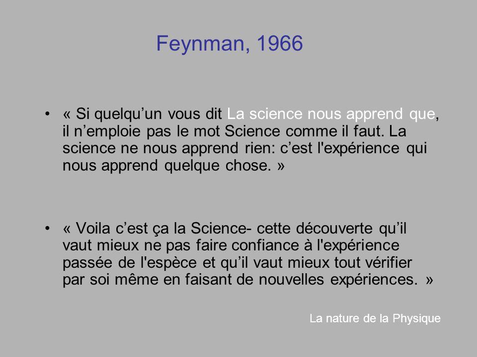 « Si quelquun vous dit La science nous apprend que, il nemploie pas le mot Science comme il faut.
