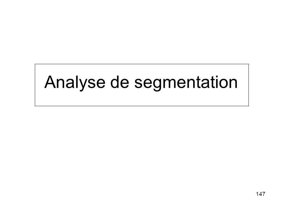 147 Analyse de segmentation