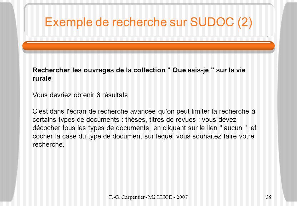 F.-G. Carpentier - M2 LLICE - 200739 Exemple de recherche sur SUDOC (2) Rechercher les ouvrages de la collection