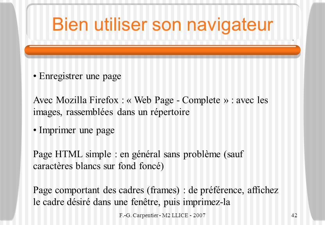 F.-G. Carpentier - M2 LLICE - 200742 Bien utiliser son navigateur Enregistrer une page Avec Mozilla Firefox : « Web Page - Complete » : avec les image