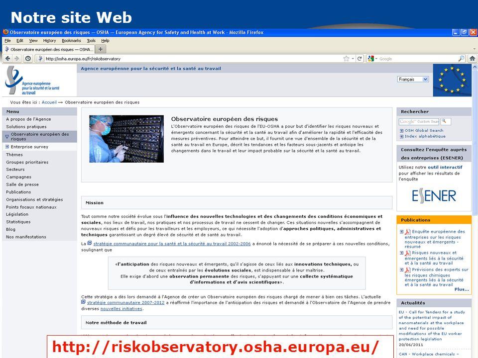 Notre site Web http://riskobservatory.osha.europa.eu/