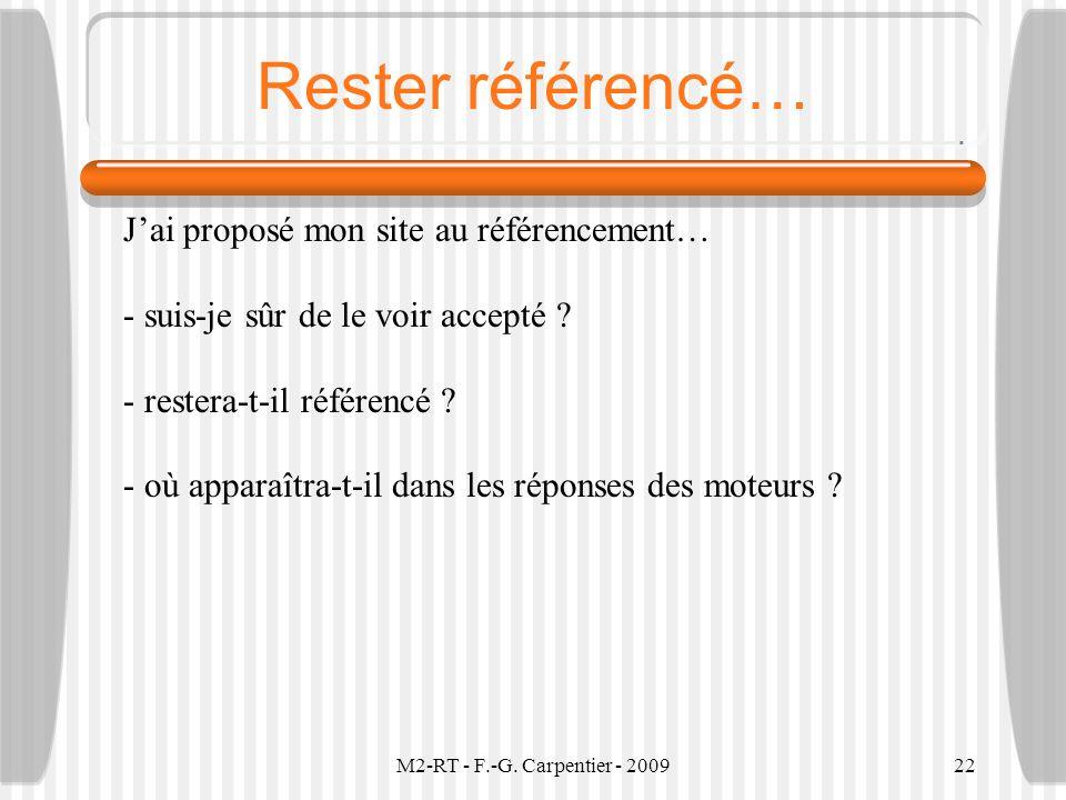 M2-RT - F.-G. Carpentier - 200922 Rester référencé… Jai proposé mon site au référencement… - suis-je sûr de le voir accepté ? - restera-t-il référencé