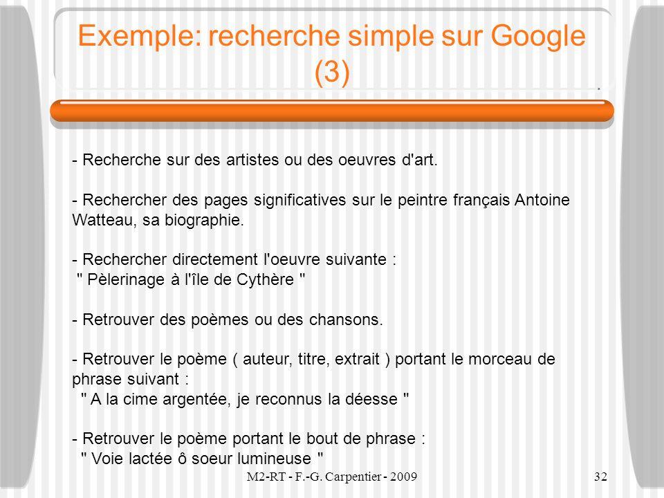 M2-RT - F.-G. Carpentier - 200932 Exemple: recherche simple sur Google (3) - Recherche sur des artistes ou des oeuvres d'art. - Rechercher des pages s