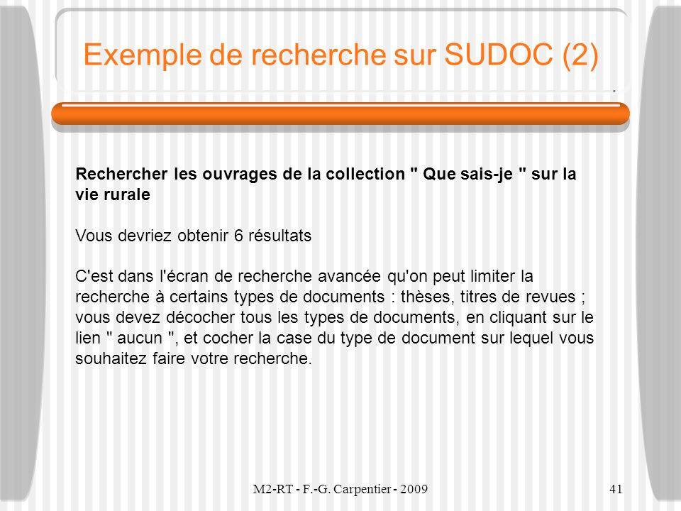 M2-RT - F.-G. Carpentier - 200941 Exemple de recherche sur SUDOC (2) Rechercher les ouvrages de la collection