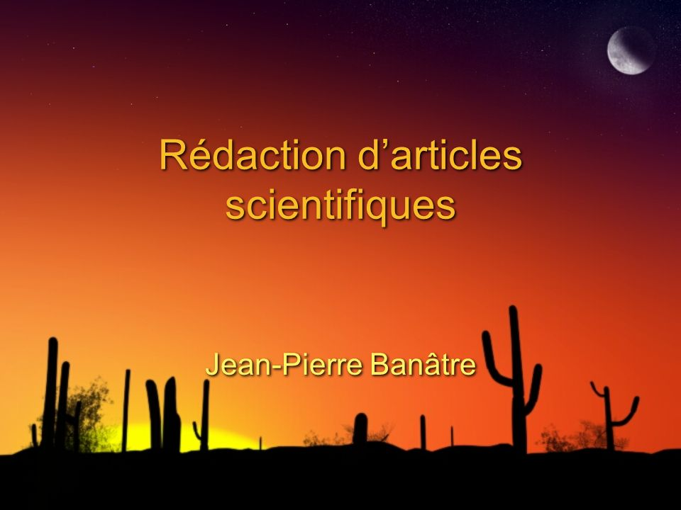 Rédaction darticles scientifiques Jean-Pierre Banâtre