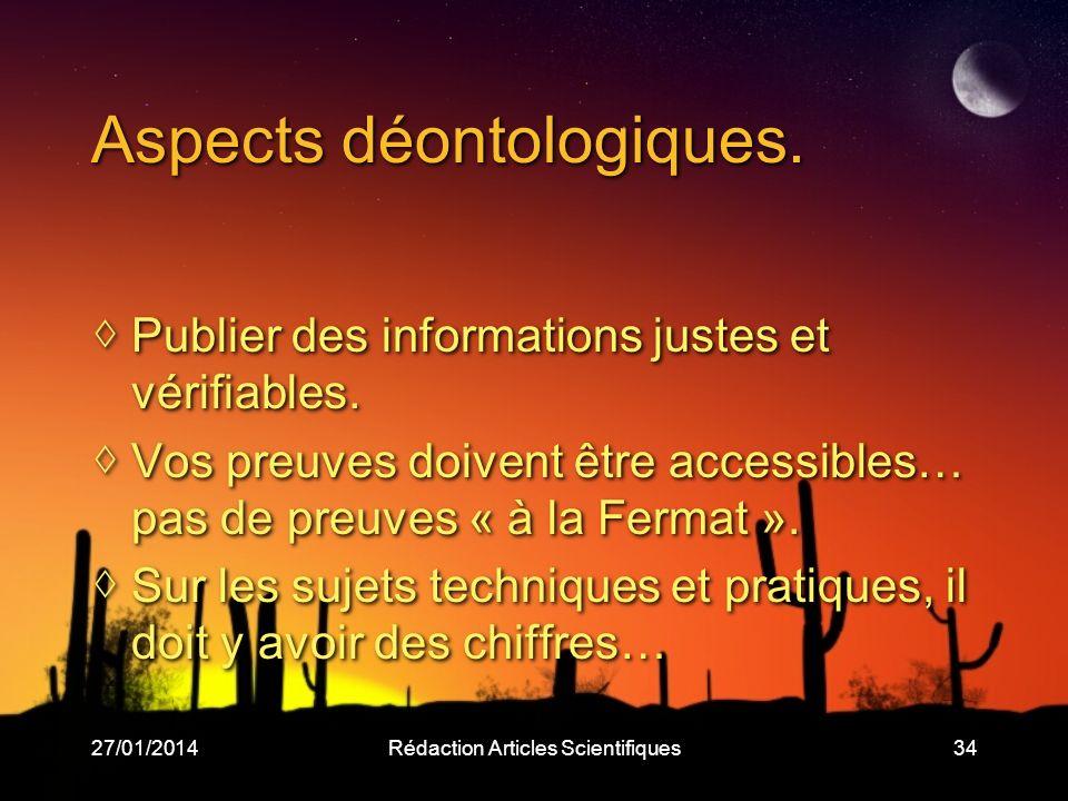 27/01/2014Rédaction Articles Scientifiques34 Aspects déontologiques.