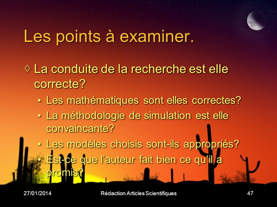 27/01/2014Rédaction Articles Scientifiques47 Les points à examiner.