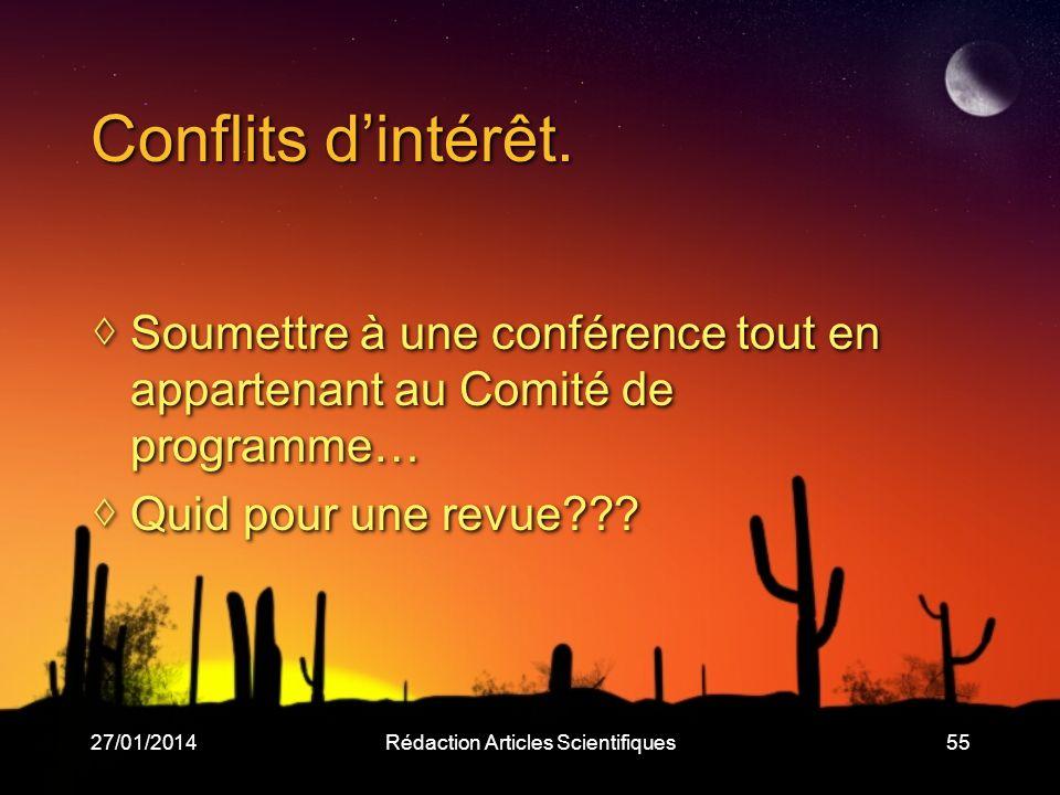 27/01/2014Rédaction Articles Scientifiques55 Conflits dintérêt.