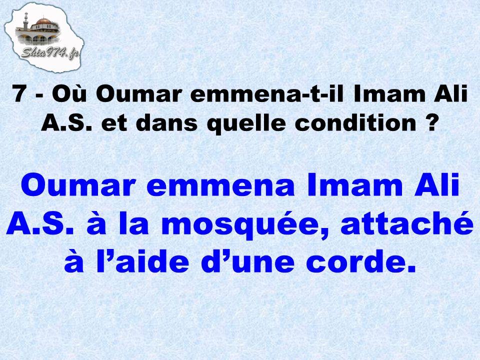 Oumar emmena Imam Ali A.S. à la mosquée, attaché à laide dune corde.