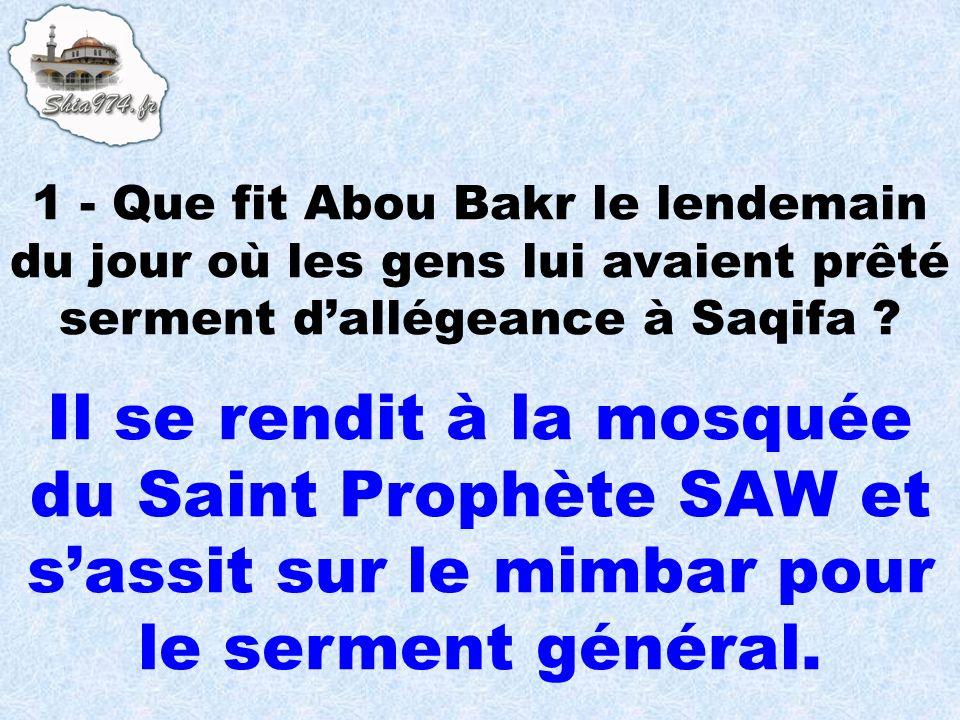 Il se rendit à la mosquée du Saint Prophète SAW et sassit sur le mimbar pour le serment général.