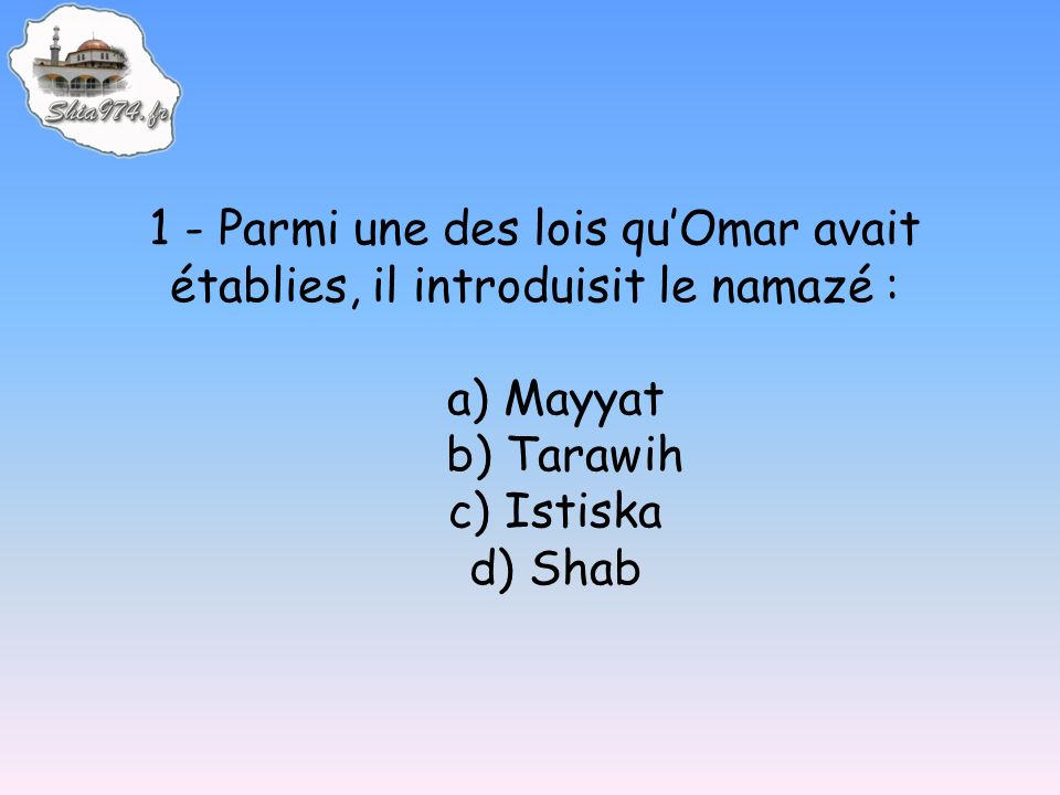 11 – Osman a dû se cloîtrer dans son palais a) car il avait une maladie contagieuse b) car il avait fait un nazr c) pour bien suivre les travaux qui étaient en cours d) car le palais était encerclé par des personnes réclamant son exécution