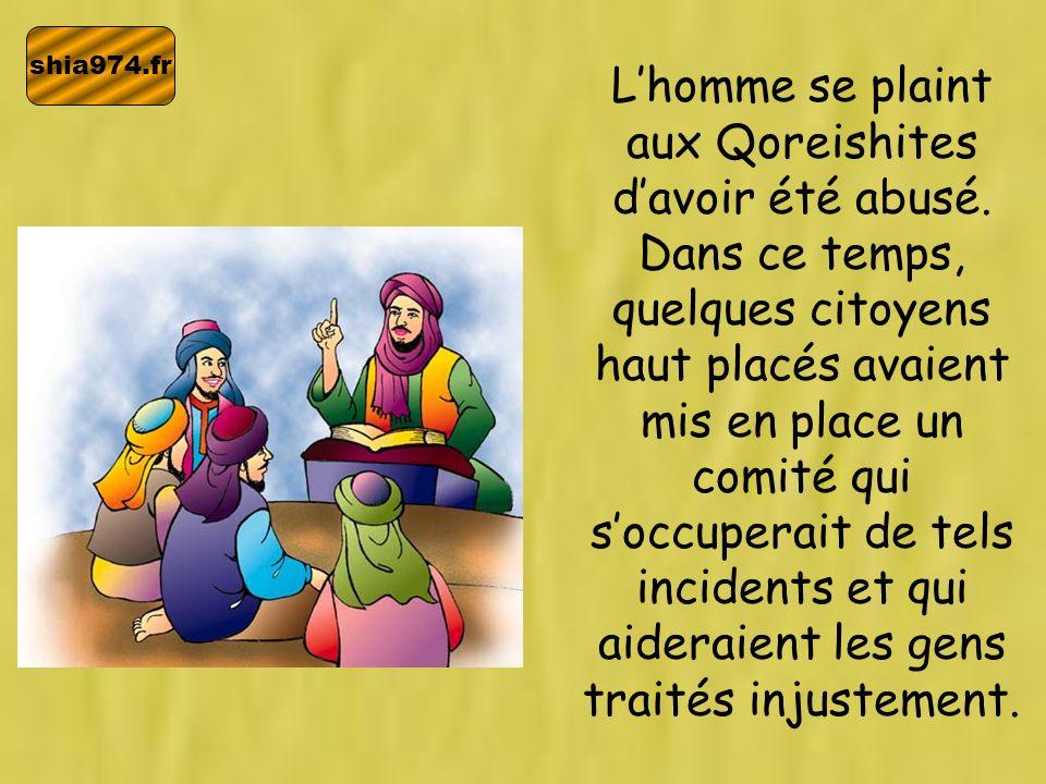 shia974.fr Lhomme se plaint aux Qoreishites davoir été abusé. Dans ce temps, quelques citoyens haut placés avaient mis en place un comité qui soccuper