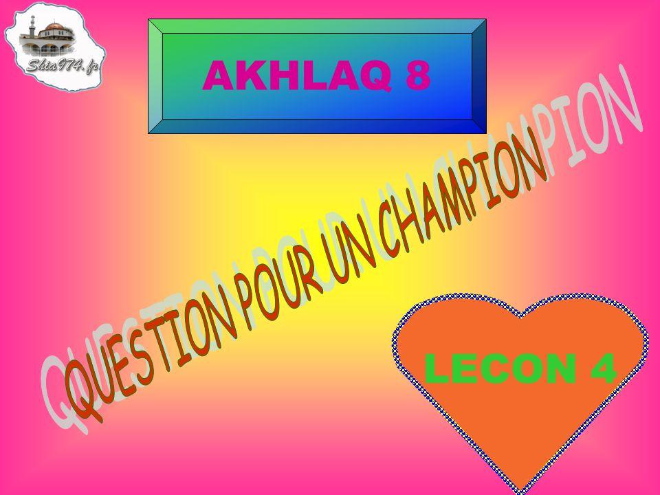 LECON 4 AKHLAQ 8