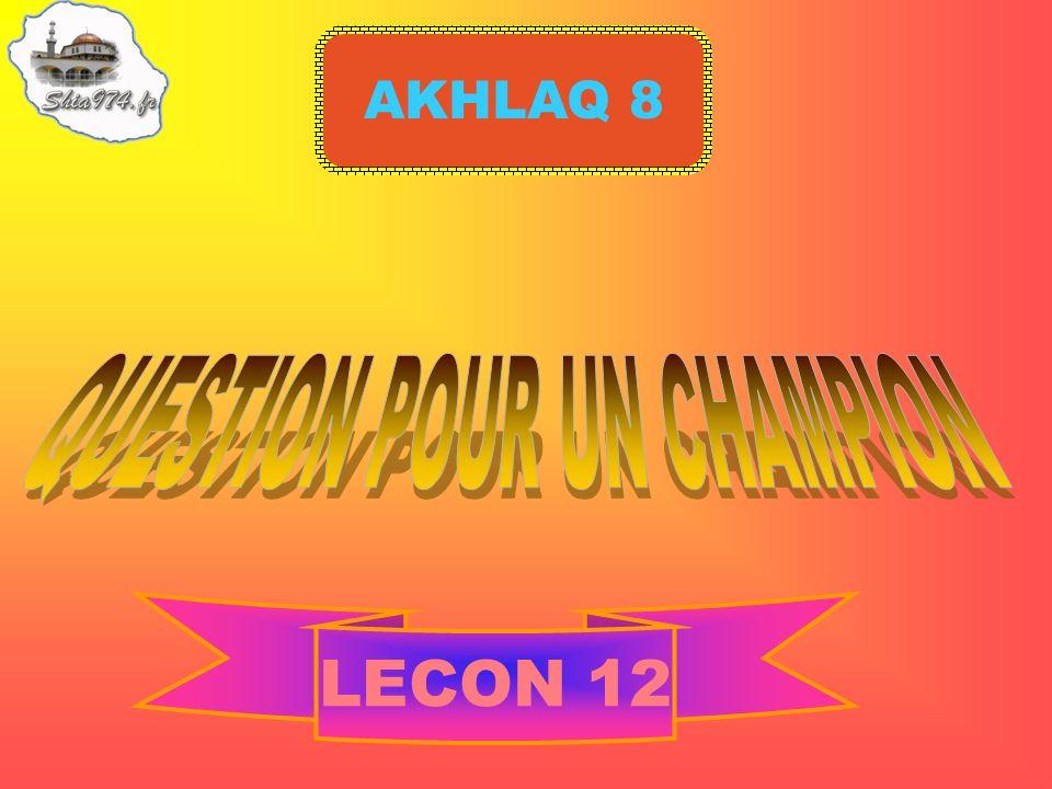 AKHLAQ 8 LECON 12