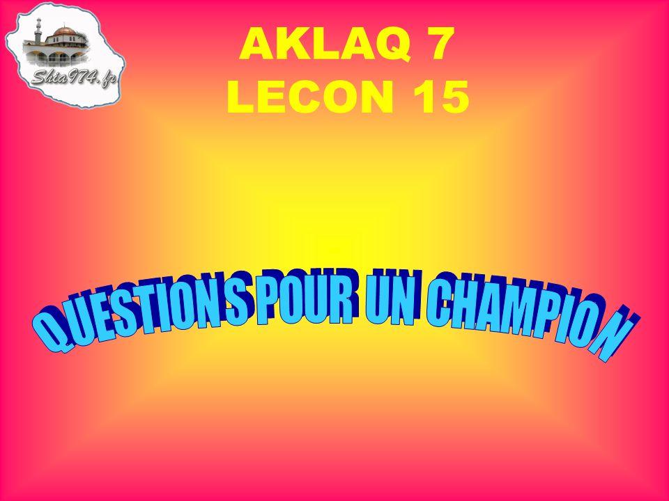 AKLAQ 7 LECON 15